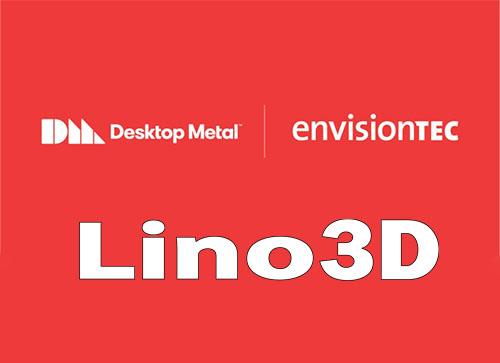 Lino3D-Desltop Metal-Envisiontec